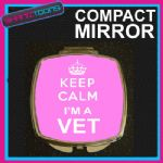KEEP CALM I'M A VET COMPACT LADIES METAL HANDBAG GIFT MIRROR